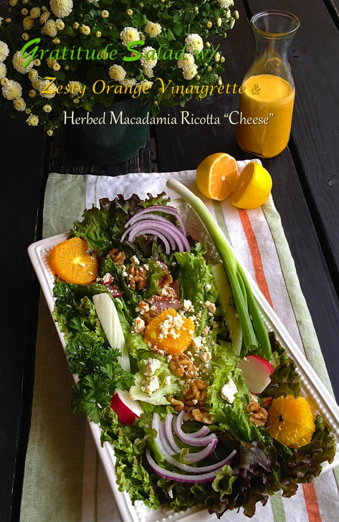 Gratitude Salad with Orange Vinaigrette and Macadamia Ricotta Cheese - raw vegan