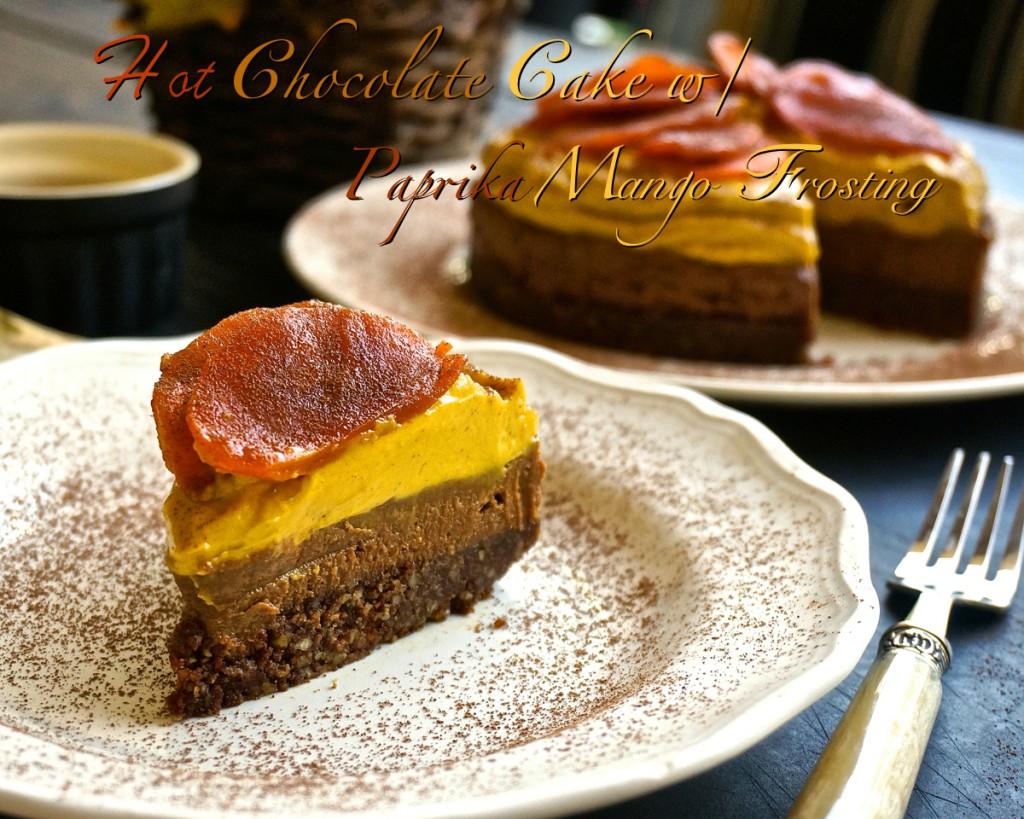 Hot Chocolate Cake with Paprika Mango Frosting