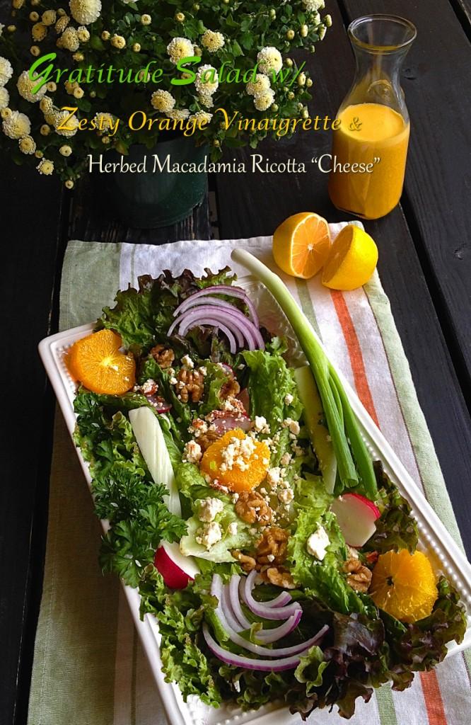 Gratitude Salad with Orange Vinaigrette and Herbed Macadamia Ricotta Cheese