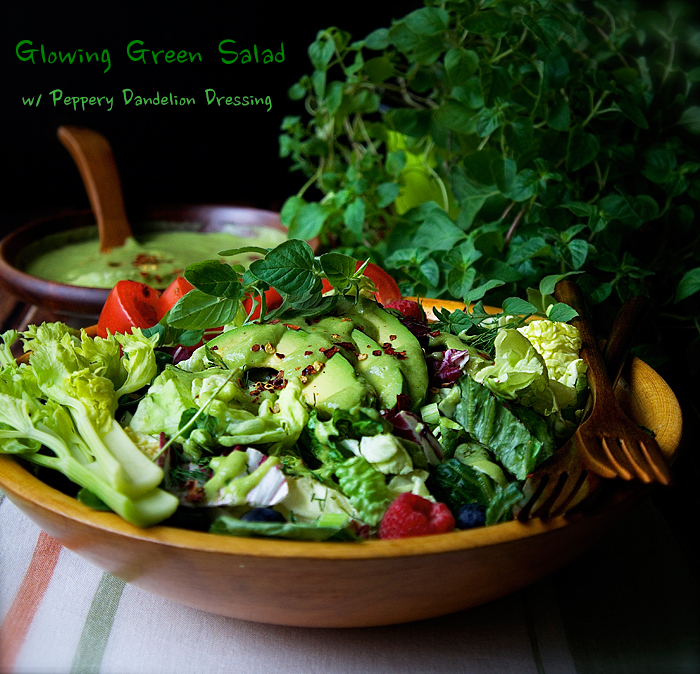 Glowing Green Salad with Peppery Dandelion Dressing